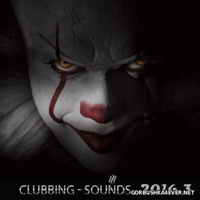 Clubbing Sounds 2016.3 [2016]