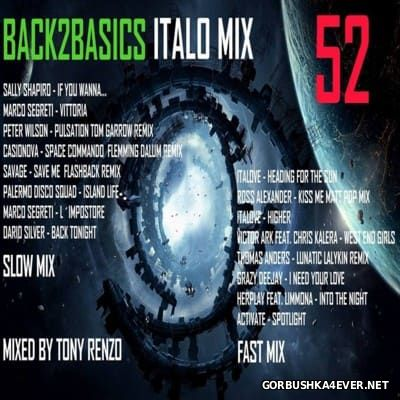 Back2Basics Italo Mix vol 52 [2016] by Tony Renzo