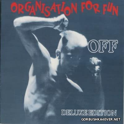 OFF - Organisation For Fun (Deluxe Edition) [2016] / 2xCD