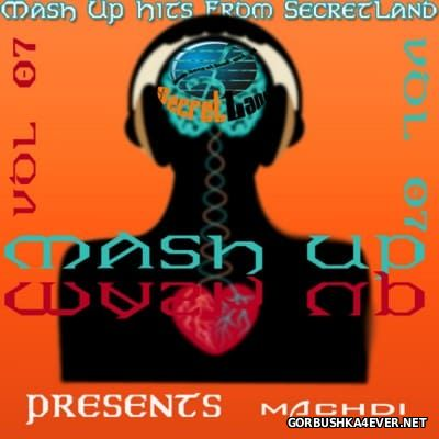 SecretLand Mash Up Hits vol 07 [2016]