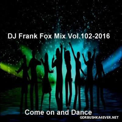 DJ Frank - Fox Mix vol 102 [2016]
