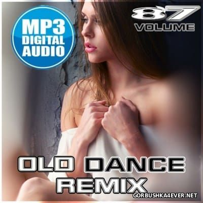 Old Dance Remix vol 87 [2016]