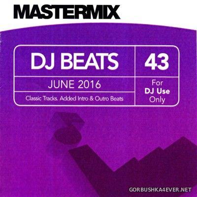 [Mastermix] DJ Beats Volume 43