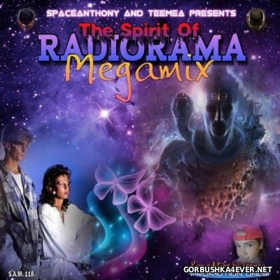 The Spirit Of Radiorama Megamix [2016] by SpaceAnthony & Teemea