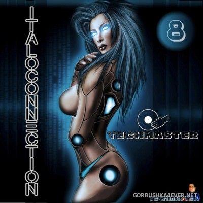 DJ Techmaster - Italoconnection Mix VIII [2016]