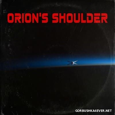 Orion's Shoulder - Orion's Shoulder [2016]