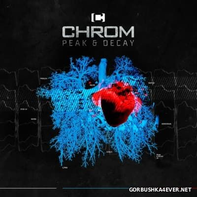 CHROM - Peak & Decay [2016] / 2xCD / Deluxe Edition