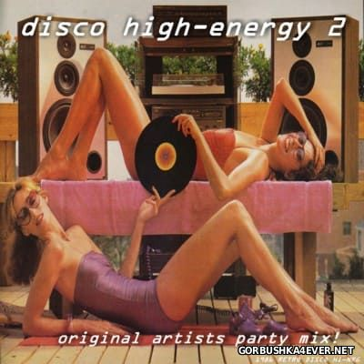 Disco High Energy Non-Stop Mix II (1977-1986)