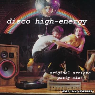 Disco High Energy Non-Stop Mix I (1979-1985)