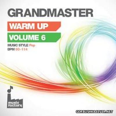 [Mastermix] Grandmaster Warm Up vol 6 [2016] Pop Edition