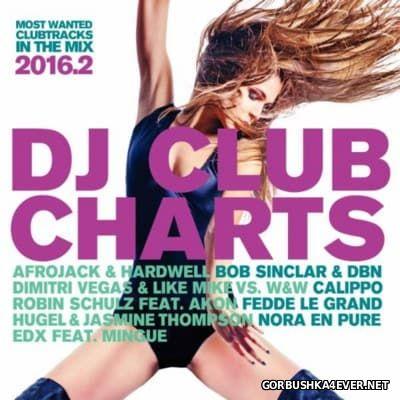 DJ Club Charts 2016.2 [2016]