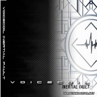 Voicecoil - Inertial Fault [2016]