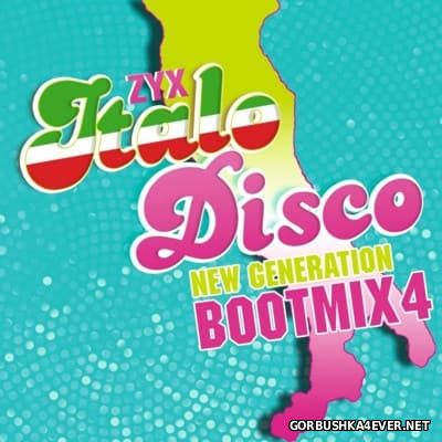 ZYX Italo Disco New Generation Bootmix 4 [2016]