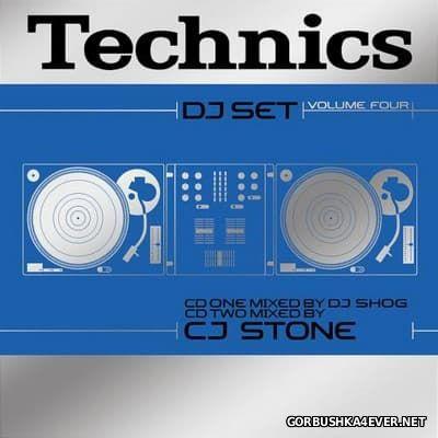 Technics DJ Set Volume 4 [2002] / 2xCD / Mixed by DJ Shog & CJ Stone
