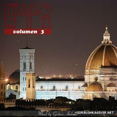 Italo Mix vol 3 [2000] Mixed by Gustavo Andrade