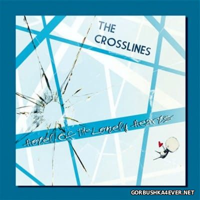The Crosslines - Hotel Of The Lonely Hearts [2016]