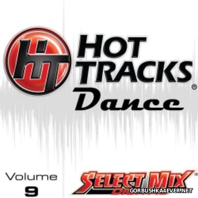 [Select Mix] Hot Tracks Dance vol 9 [2016]