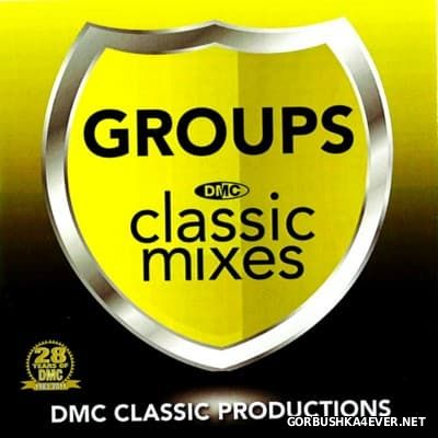 [DMC] Classic Mixes - Groups [2011]