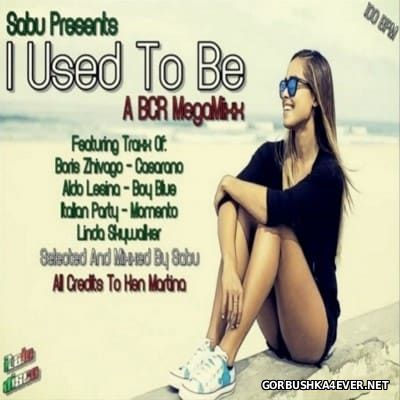 DJ Sabu - I Used To Be BCR MegaMixx 2016