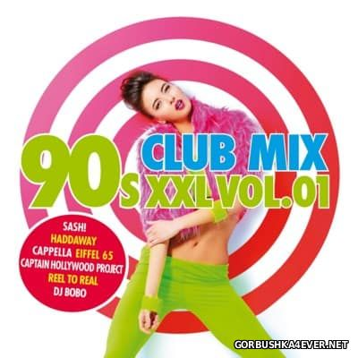 90s Club Mix XXL vol 1 [2016]