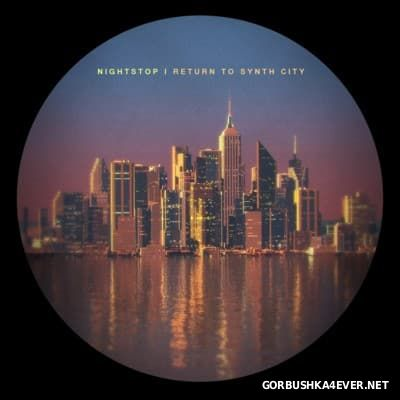 NightStop - Return to Synth City [2015]