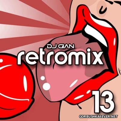 DJ GIAN - RetroMix vol 13 [2016]