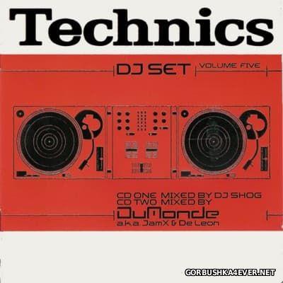 Technics DJ Set Volume 5 [2002] / 2xCD / Mixed by DJ Shog & Jamx & De Leon