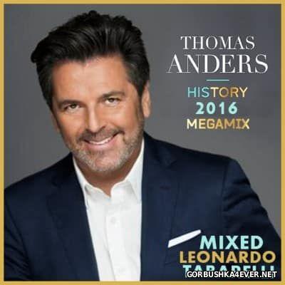 Thomas Anders - History Megamix 2016 By Leonardo Tabarelli