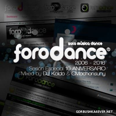 Session Especial ''10 Aniversario ForoDance'' (2006-2016)