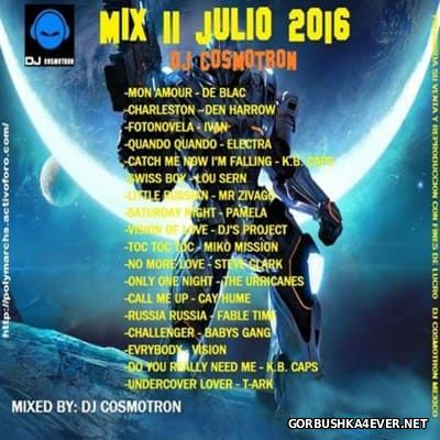 DJ Cosmotron - HiNRG Julio Mix 2016.2