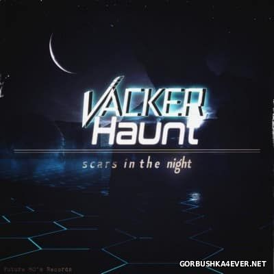 Vacker Haunt - Scars In The Night [2016]