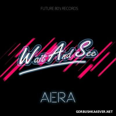 Wait And See - Aera [2015]