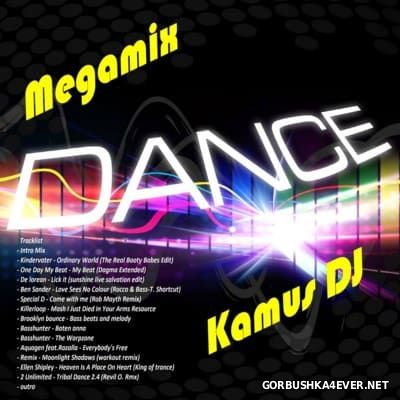 Kamus DJ - Dance Megamix 2016