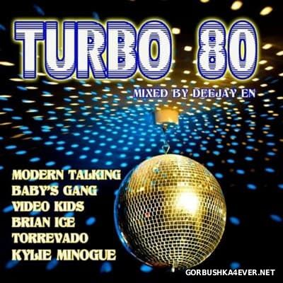 Turbo 80 Megamix vol 1 [2016] Mixed By Deejay EN