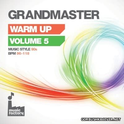 [Mastermix] Grandmaster Warm Up vol 5 [2016] 90s Edition