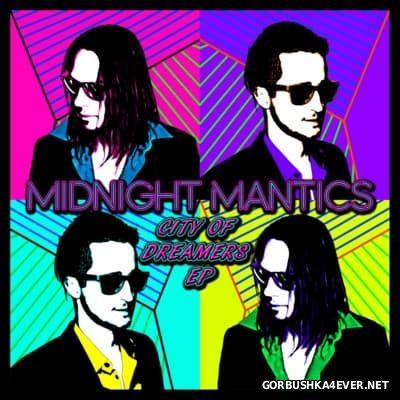 Midnight Mantics - City Of Dreamers [2016]