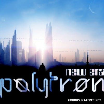 Polytron - New Era [2016]