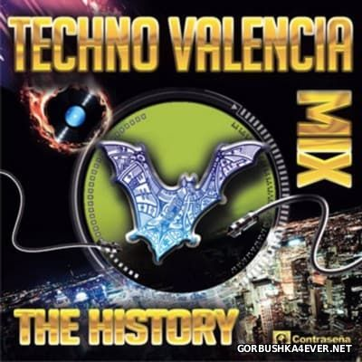 Techno Valencia Mix - The History [2016]