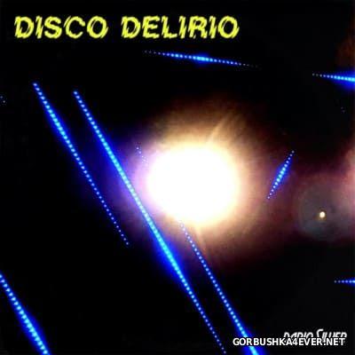 Dario Silver - Disco Delirio [2016]