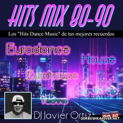 DJ Javier Ortiz - Hits Mix 80-90 vol 4 [2016]