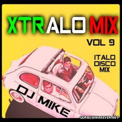 Xtralomix vol 09 [2016] Mixed by DJ Mike