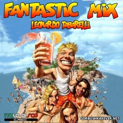 Fantastic Mix 2016 by Leonardo Tabarelli