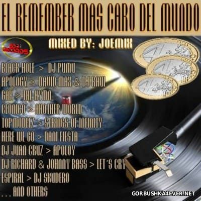 El Remember Mas Caro Del Mundo [2016] By Joemix