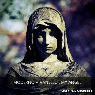 Moderno & Vanello - My Angel [2016]