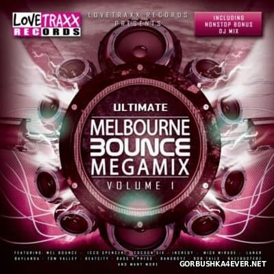 Ultimate Melbourne Bounce Megamix vol 1 [2014]