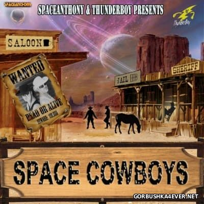 Fantasy Mix vol 184 - Space Cowboys [2016] by SpaceAnthony & ThunderBoy