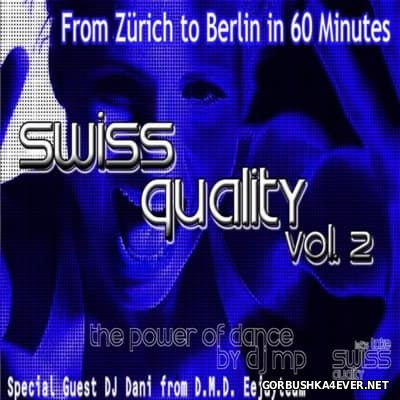Swiss Quality vol 2 - From Zurich to Berlin in 60 minutes [2007]