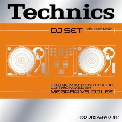 Technics DJ Set Volume 9 [2003] / 2xCD / Mixed by DJ Shog & Megara vs DJ Lee