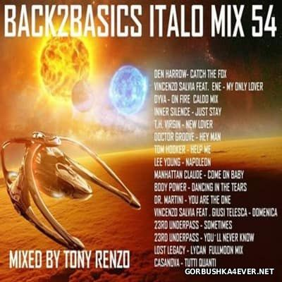 Back2Basics Italo Mix vol 54 [2016] by Tony Renzo