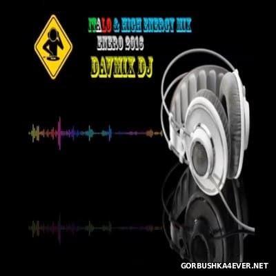 Italo Disco & HiNRG Mix 2016.1 By Davmix DJ